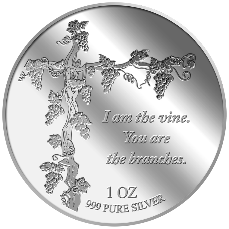 1OZ I am the vine. You are the branches Silver Medallion (12th Launch)